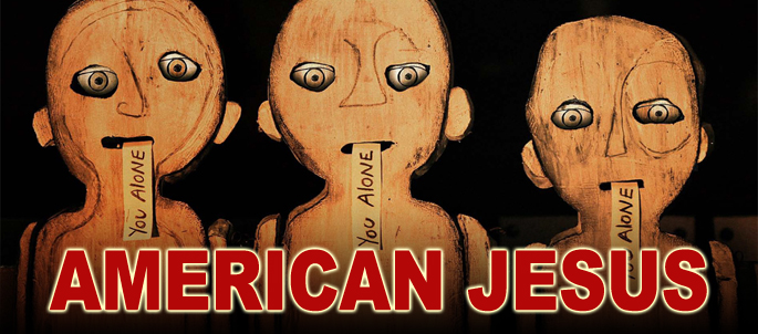 "How Jesus Took America Hostage — ""American Jesus"" the Movie"