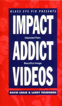 Impact Addict Videos
