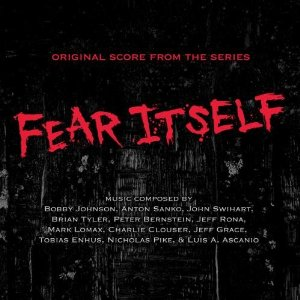 Fear Itself Soundtrack
