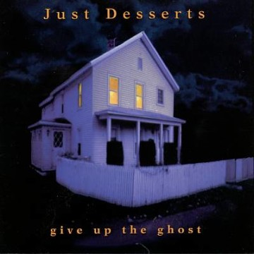 Just Desserts: Give up the Ghost