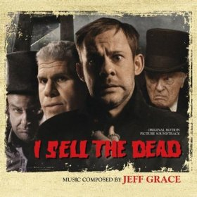 I Sell The Dead Film Score