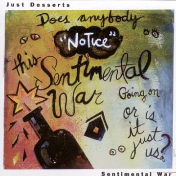 Just Desserts: Sentimental War