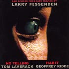 Sad Songs From Scary Movies by Larry Fessenden