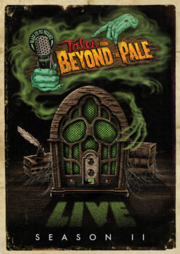 Tales From Beyond The Pale: Season Two