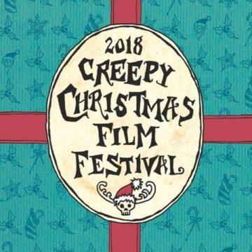 The Creepy Christmas Film Festival 2018