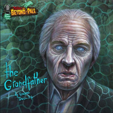 "TALES FROM BEYOND THE PALE Vinyl: ""The Grandfather"""