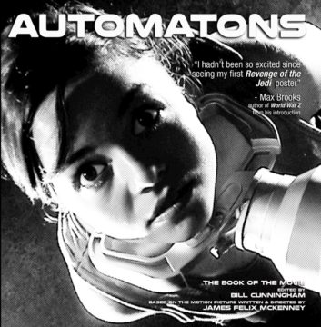 AUTOMATONS: The Book of the Movie