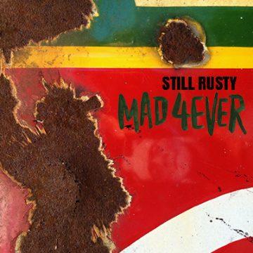Still Rusty: MAD 4EVER